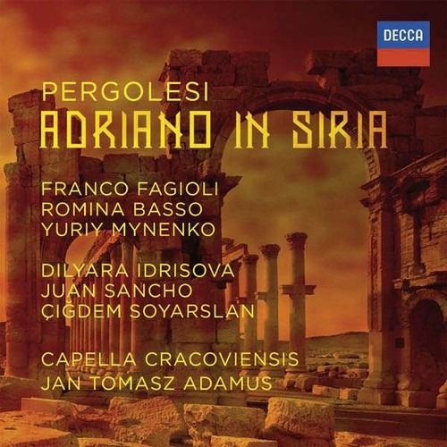 Pergolesi: Adriano In Syria - Franco Fagioli