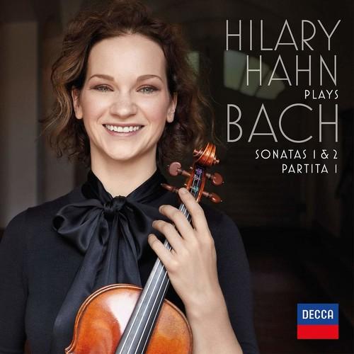 Hilary Hahn Plays Bach: Violin Sonatas Nos.1 & 2, Partita No.1