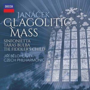 Janacek: Glagolitic Mass, Taras Bulba, Sinfonietta, the Fiddler's Child - Jiri Belohlavek