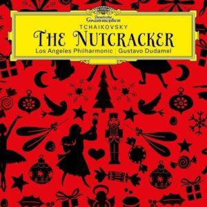 Tchaikovsky: The Nutcracker - Gustavo Dudamel