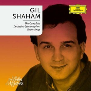 The Complete Deutsche Grammophon Recordings - Gil Shaham