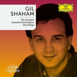 The Complete Deutsche Grammophon Recordings - Gil Shaham