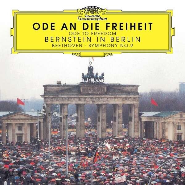 Beethoven: Ode An Die Freiheit / Ode To Freedom - Leonard Bernstein