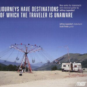 Jeffrey Lependorf: Journeys Have Destinations of Which the Traveler is Unaware
