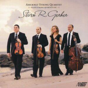 Steven R. Gerber: String Quartets