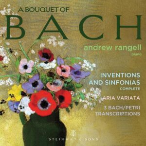 A Bouquet Of Bach: Complete Inventions And Sinfonias - Andrew Rangell