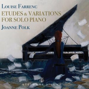 Louise Farrenc: Etudes & Variations For Solo Piano - Joanne Polk