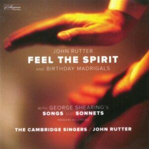 Shearing Rutter: Feel The Spirit - Cambridge Singers / Rutter