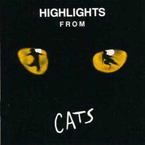 Highlights From Cats - Andrew Lloyd Webber