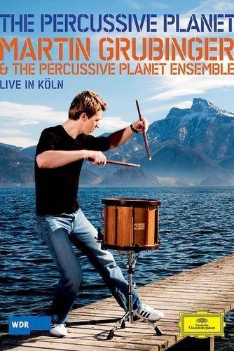 The Percussive Planet - Grubinger