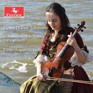 Telemann: 12 Fantasias for Solo Violin, TWV 40:14-25 - Kinga Augustyn