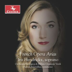 French Opera Arias - Iris Hendrickx