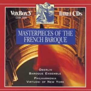 Masterpieces Of The French Baroque - Oberlin Baroque Ensemble
