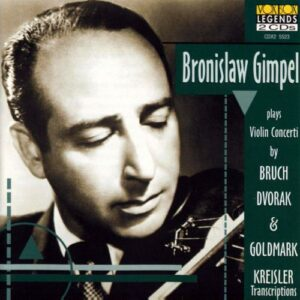 Borislaw Gimpel plays Violin Concertos and Transcriptions