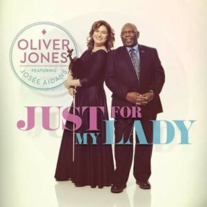 Just For My Lady - Oliver Jones