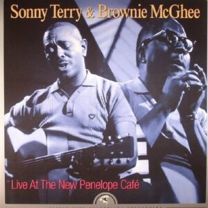 Live At The New Penelope Café - Sonny Terry & Brownie McGhee