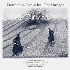 Donnacha Dennehy: The Hunger - Alarm Will Sound