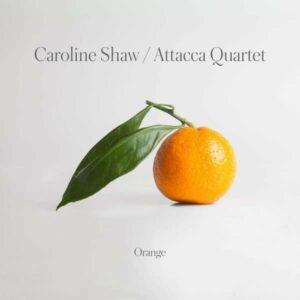 Shaw: Orange - Attacca Quartet