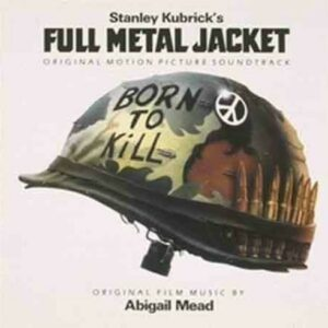 Full Metal Jacket (OST) - Abigail Mead