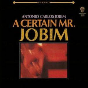 A Certain Mr. Jobim - Antonio Carlos Jobim