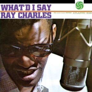 What'D I Say (Vinyl) - Ray Charles