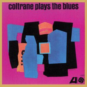 Coltrane Plays The Blues - John Coltrane