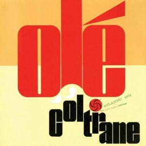 Ole Coltrane (Mono Remaster) - John Coltrane