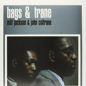 Bags & Trane (Mono Remaster) - Milt Jackson & John Coltrane