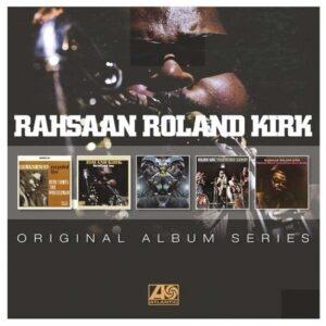 Original Album Series - Rahsaan Roland Kirk