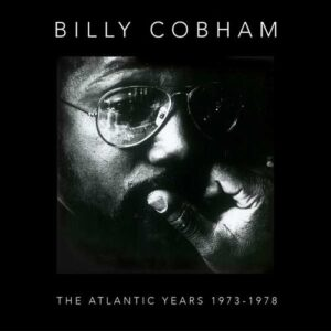 The Atlantic Years 1973-1978 - Billy Cobham
