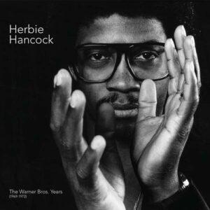 The Warner Bros. Years (1969-1972) - Herbie Hancock