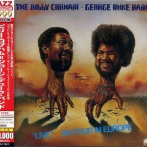"""""""Live"""" On Tour In Europe - The Billy Cobham & George Duke Band"""
