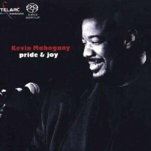 Pride & Joy - Kevin Mahogany