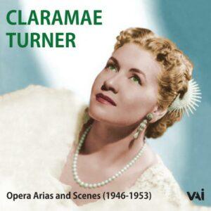Claramae Turner : Airs et scènes d'opéra.