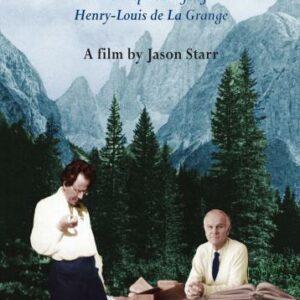 Pour l'amour de Mahler : La vie inspirée de Henry-Louis de La Grange.