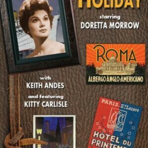 Holiday : Comédie musicale. Morrow, Andes, Carlisle, d'Amboise, Grimes, Irving.