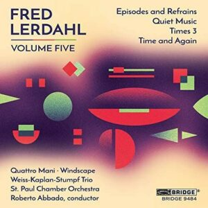Music of Fred Lerdahl Volume 5 - The Saint Paul Chamber Orchestra