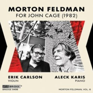 Feldman: For John Cage (1982) - Erik Carlson