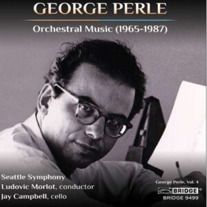 George Perle: Orchestral Music (1965-1987) - Ludovic Morlot