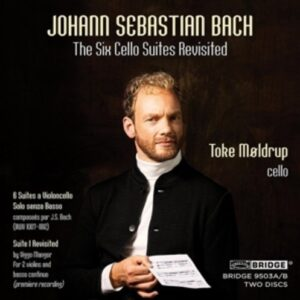 Bach: The Six Cello Suites Revisited / Mangor: Suite I revisited - Toke Moldrup