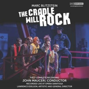 Blitzstein: The Cradle Will Rock (Live) - John Mauceri