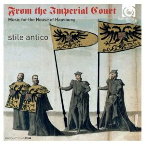 Isaac, De La Rue, Senfl Desprez: From The Imperial Court - Stile Antico