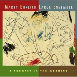 Ehrlich: A Trumpet In The Morning
