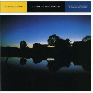 A Map Of The World (OST) - Pat Metheny