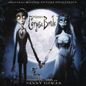 Tim Burton's Corpse Bride (OST) - Danny Elfman