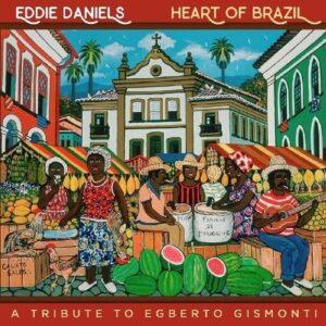 Heart Of Brazil - Eddie Daniels