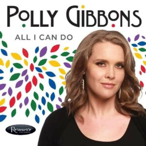 All I Can Do - Polly Gibbons