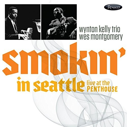 Smokin' In Seattle - Wynton Kelly Trio