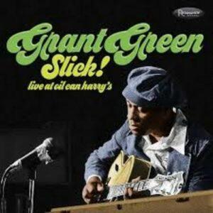 Slick! - Grant Green
