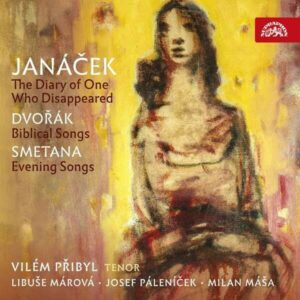 Janá?ek: The Diary of One Who Disappeared - Vilém P?ibyl